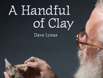 Dave Lynas: A Handful of Clay
